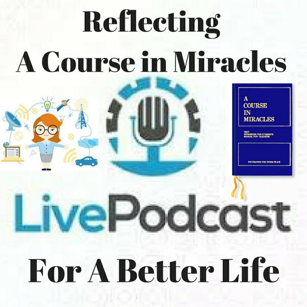 Reflections_of_A_Course_in_Miracles_-_A_Better_Life.jpg