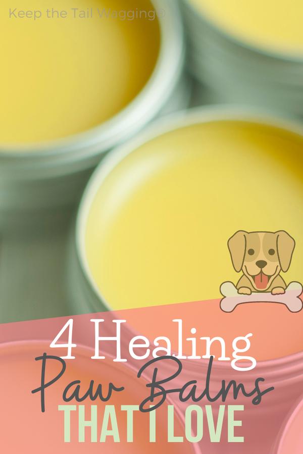 4 Healing Paw Balms that I Love