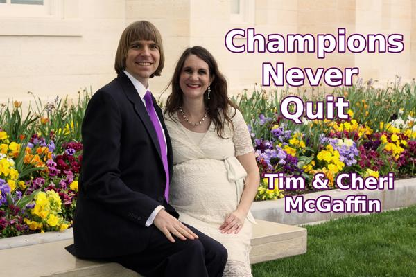 Tim_and_Cheri_McGaffin_-_Champions_Never_Quit_version_2.jpg