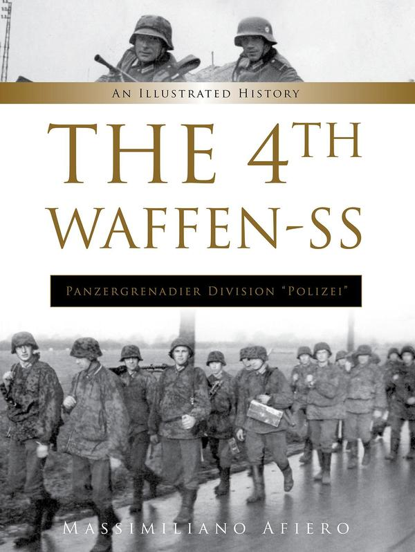 "The 4th Waffen-SS Panzergrenadier Division ""Polizei"""