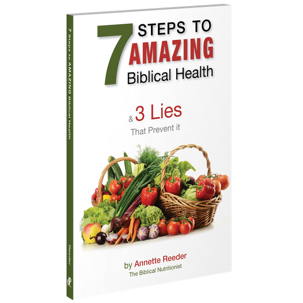 7 Steps To Biblical Health & 3 Lies That Prevent It.png