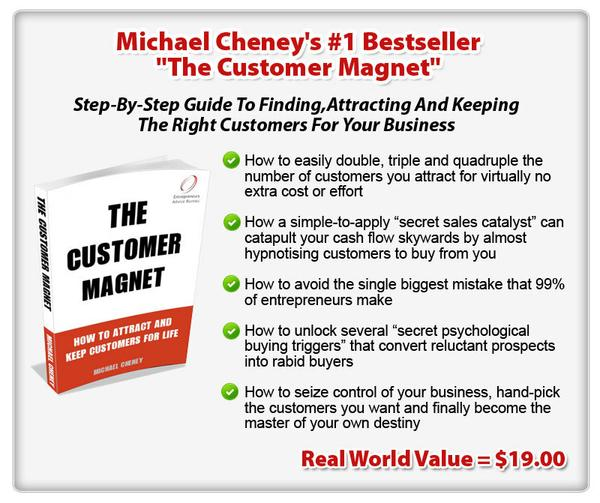 "Michael Cheney's #1 Bestseller ""The Customer Magnet"""