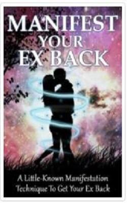 Manifest Your Ex Back