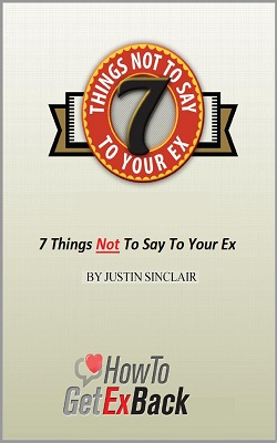 7 Things Not To Say To Your Ex