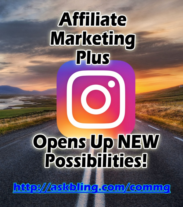 Instagram plus affiliate marketing!