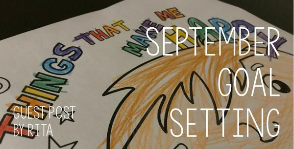 Guest Post - September Goal Setting