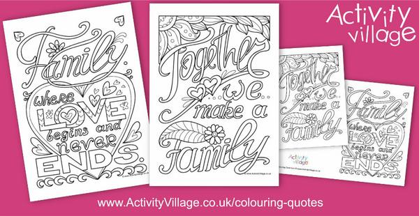 New colouring quotes with a family theme...