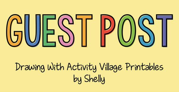 Drawing with Activity Village printables - guest post from Shelly