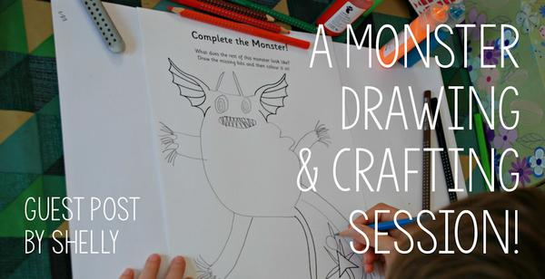 Guest post - a monster drawing and crafting session!