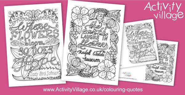 Our pretty colouring quotes this week are all about flowers