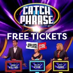 Free Celebrity Catchphrase tickets