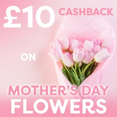 £10 cashback on Mother's Day Flowers