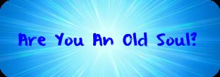Old Soul?
