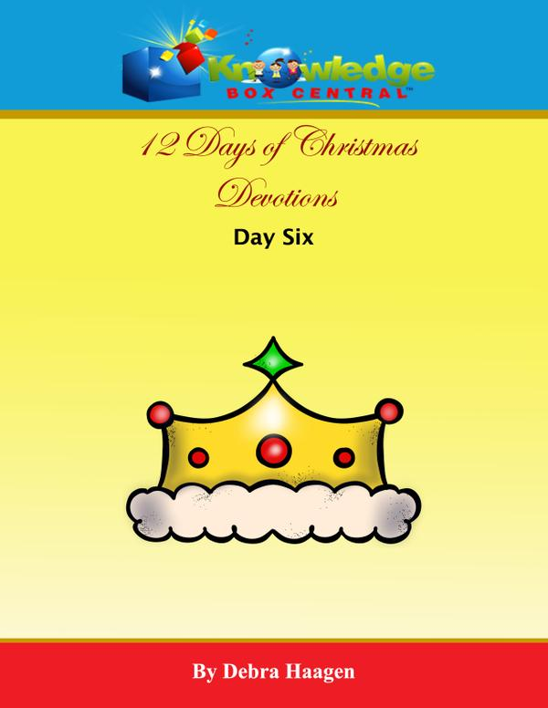 Knowledge@Kindle - 12 Days of Christmas Devotions Day 6 (FREEBIE)