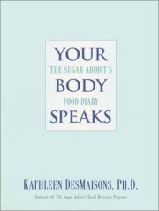 Your Body Speaks