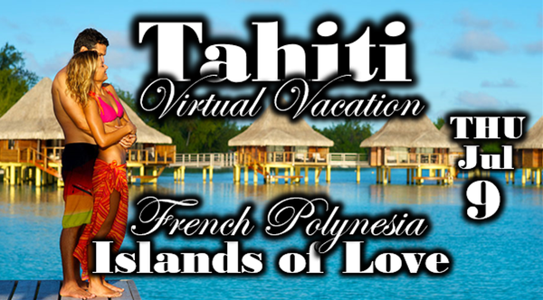 Tahiti Virtual Vacation (002).png