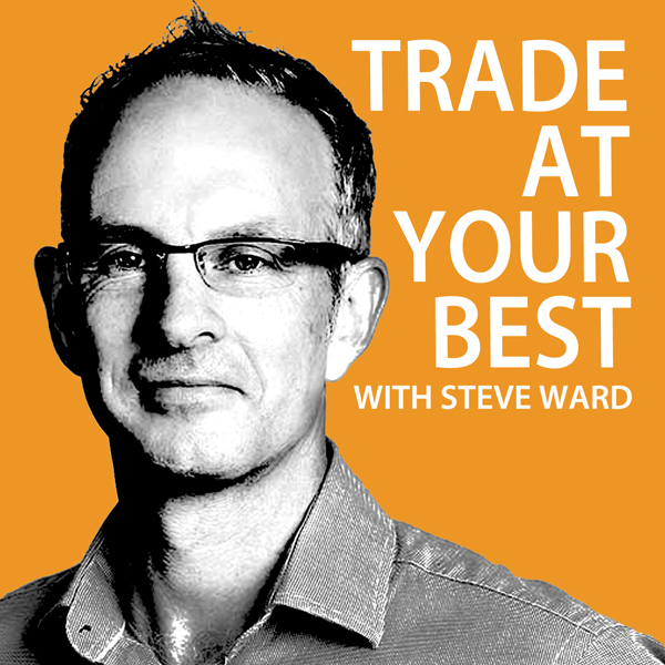 Trade At Your Best : Episode 6
