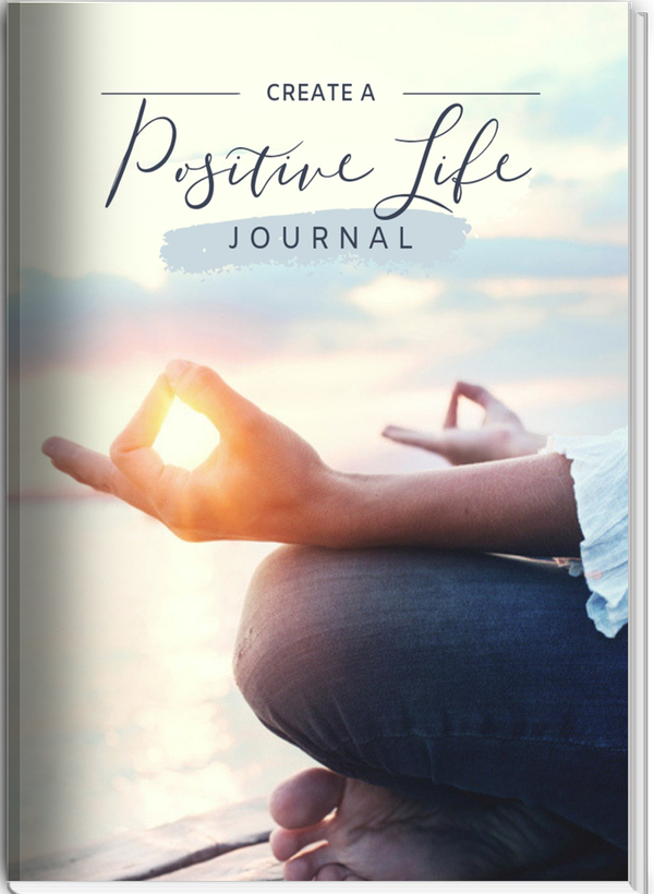 journal: learn how to have a positive life and manifest your dreams