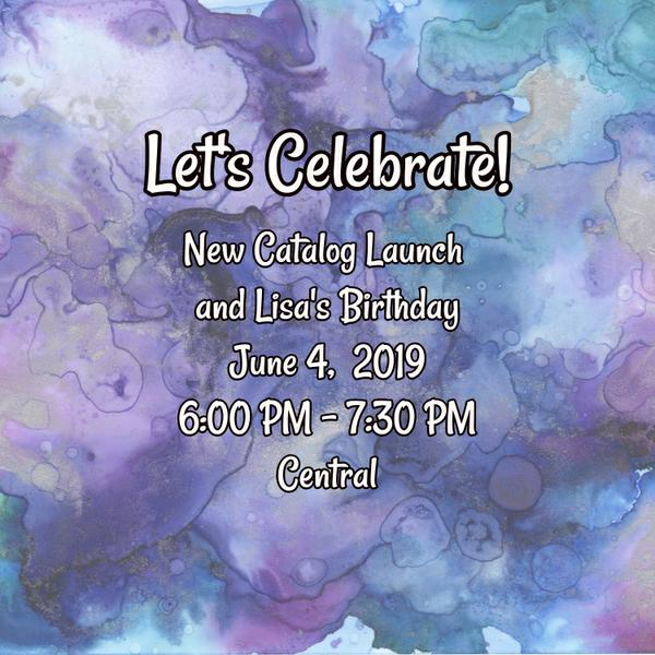 New Catalog Launch and Lisa's Birthday Event!