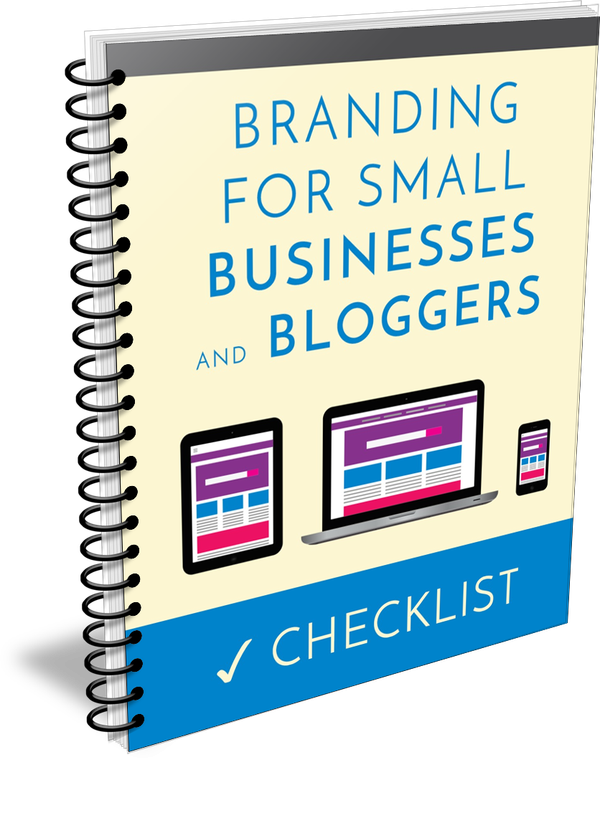 Branding For Small Businesses & Bloggers