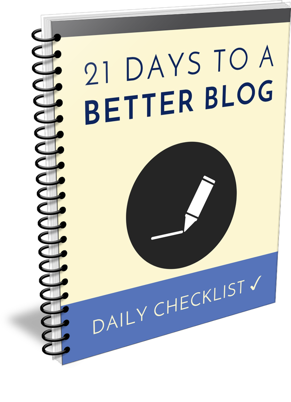 21 Days To A Better Blog