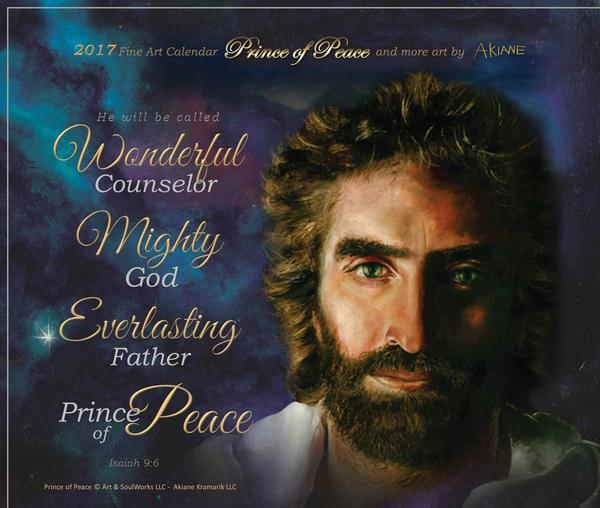 2017 Prince of Peace Calendar by Art & SoulWorks
