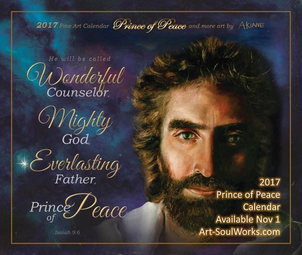 2017 Calendar - Jesus Prince of Peace - Art & SoulWorks
