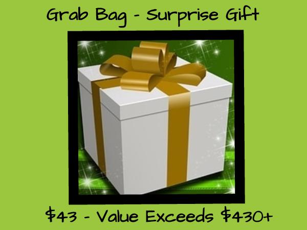 Grab Bag Surprise Gift $43 - Value Way Exceeds $430+