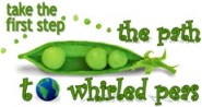 The First Step on The Path To Whirled Peas