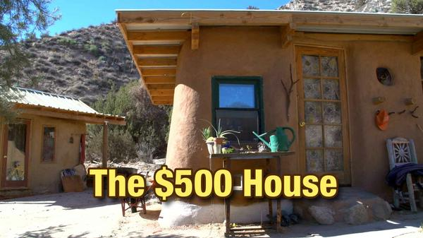 The $500 House You Can Build