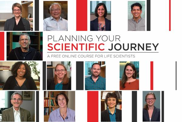 Promo image for Planning Your Scientific Journey course: pictures of 13 scientists with the title of the course