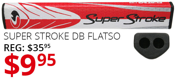 Super Stroke DB Flatso Sale
