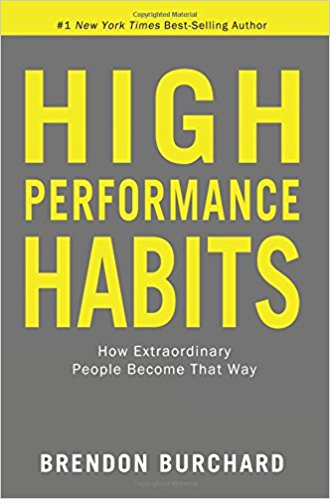 High Performance Habits by Brendon Bouchard