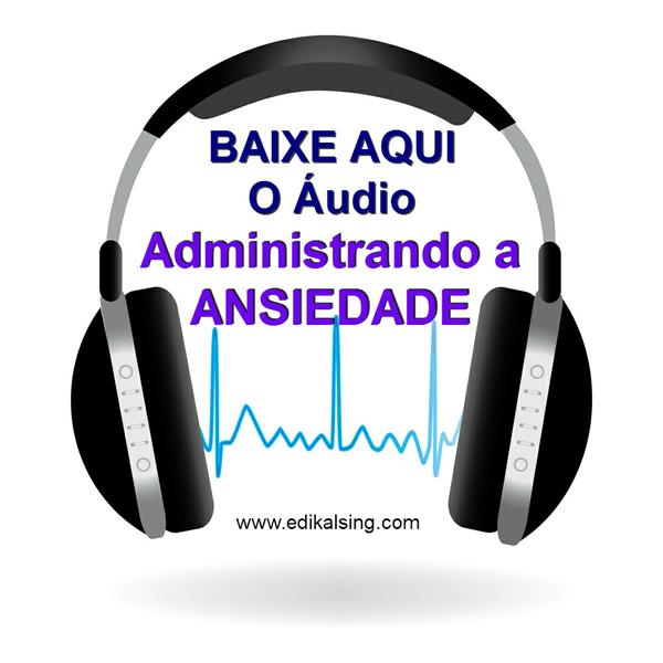 audio-adminsitrando_a_ansiedade_3.jpg
