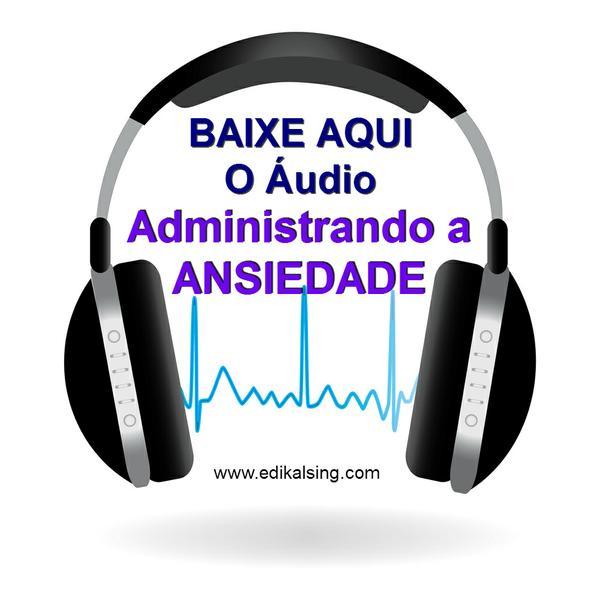 audio-adminsitrando_a_ansiedade_3.jpg