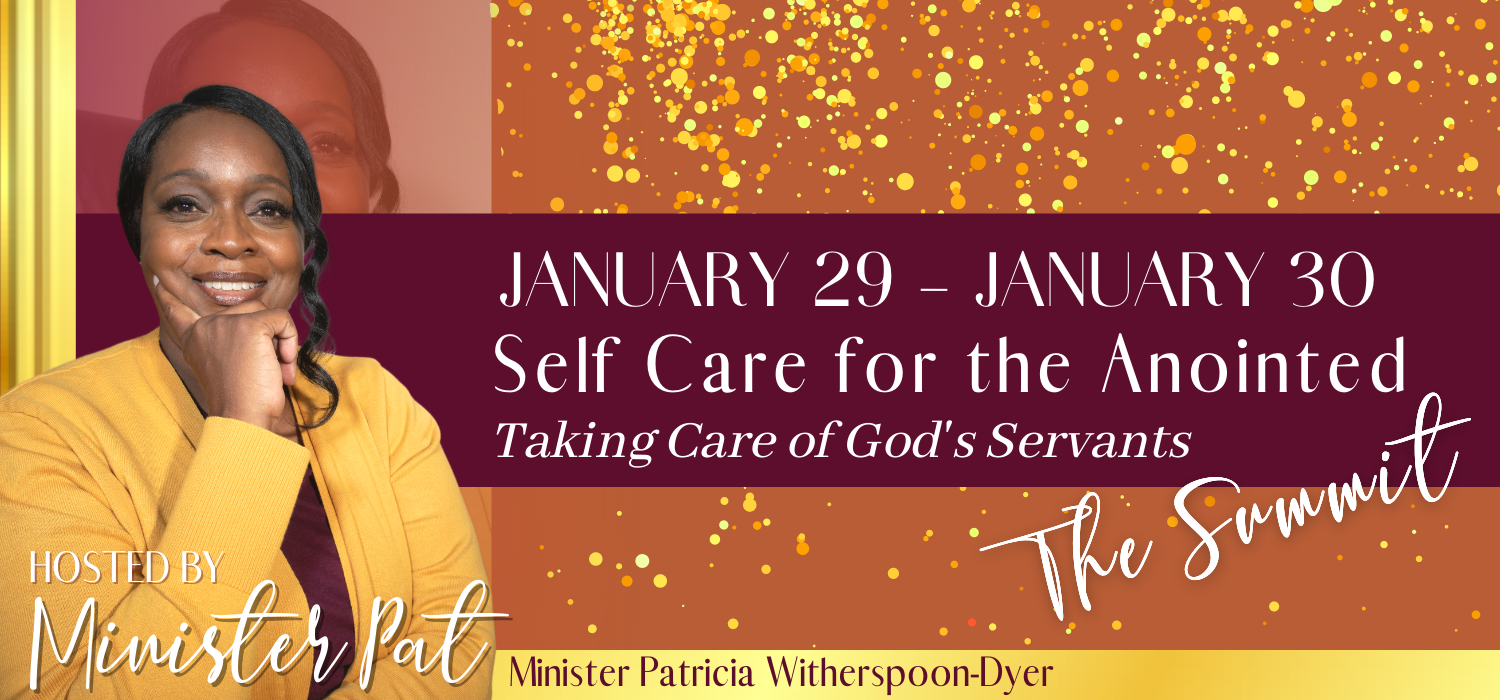 Banner for Self Care for the Anointed Summit