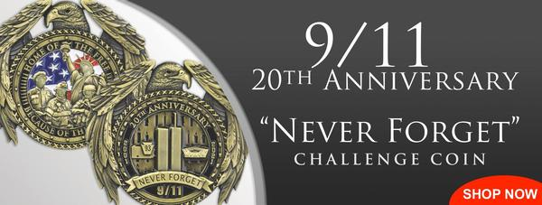 """9/11 20th Anniversary """"NEVER FORGET"""" Challenge Coin - SHOP NOW"""
