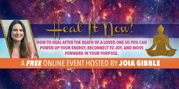 Healing | Heal It Now Joia Gibble | Grieving