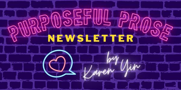 Purposeful Prose Newsletter
