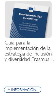 Guía para la implementación de la estrategia de inclusión y diversidad Erasmus+
