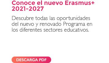 Conoce el nuevo Erasmus+ 2021-2027