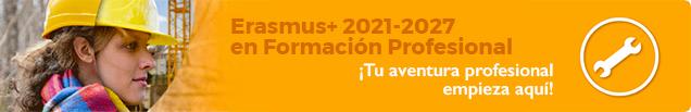 Erasmus+ 2021-2027 en Formación Profesional