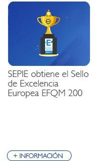 SEPIE obtiene el Sello de Excelencia Europea EFQM