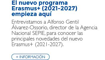 El nuevo programa Erasmus+ (2021-2027) empieza aquí