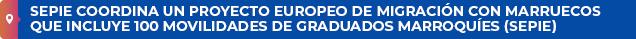 SEPIE coordina un proyecto europeo de migración con Marruecos que incluye 100 movilidades de graduados marroquíe (SEPIE)