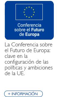 La Conferencia sobre el Futuro de Europa: clave en la configuración de las políticas y ambiciones de la UE.