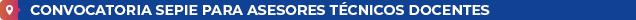 Convocatoria SEPIE para Asesores Técnicos Docentes