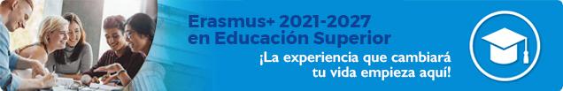 Erasmus+ 2021-2027 en Educación Superior