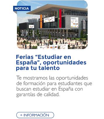 "Ferias ""Estudiar en España"", oportunidades para tu talento"