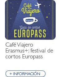 Café Viajero Erasmus+: festival de cortos Europass